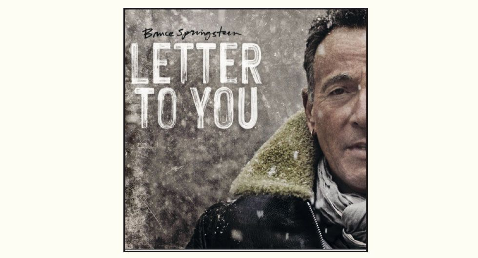 'LETTER TO YOU'  BRUCE SPRINGSTEEN